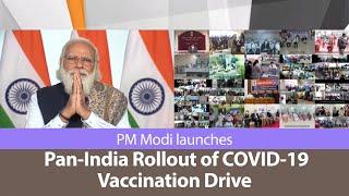 PM Modi launches Pan-India Rollout of COVID-19 Vaccination Drive | PMO