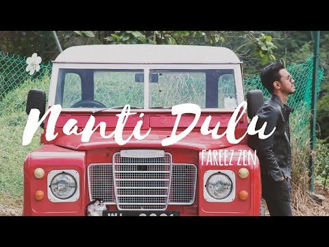 (OST SURF THIS LOVE) Fareez Zen - Nanti Dulu [Video Lirik]