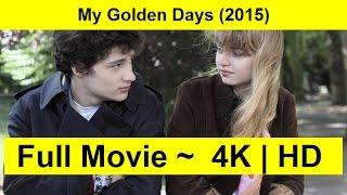 My Golden Days Full Length