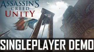 Repeat youtube video Assassin's Creed Unity - Singleplayer Demo [E3 2014]
