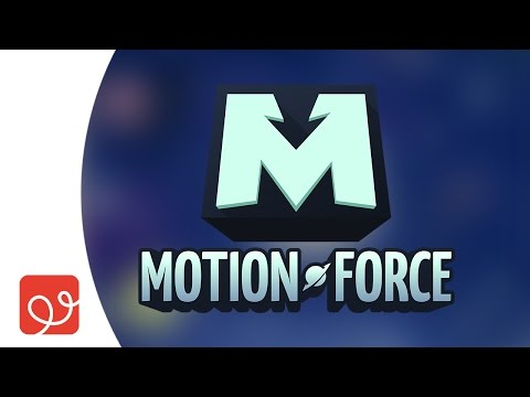 Motion Force | Filament Learning