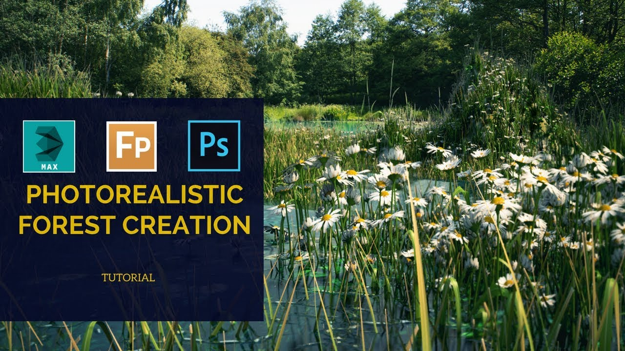 How To Create Photorealistic Forest | 3Ds Max | Itoo Forest Pack