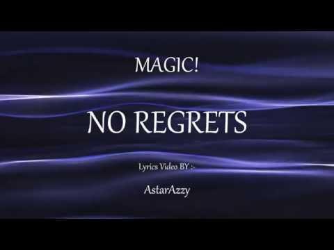 No Regrets | Lyrics Video | Magic! | 2016