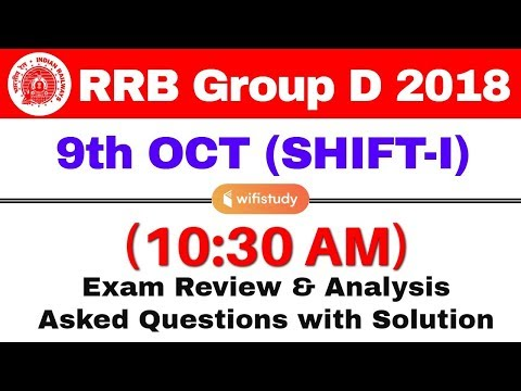 RRB Group D (9 Oct 2018, Shift-I) Exam Analysis & Asked Questions