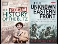 2 Book Reviews: Secret History of the Blitz & The Unknown Eastern Front