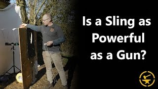 Is a sling as powerful as a gun?