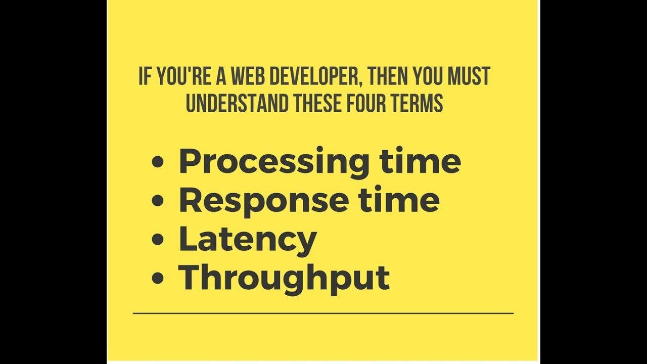 Latency | Response Time | Processing Time | Throughput
