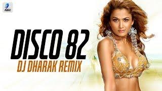 Disco 82 Remix DJ Dharak Mp3 Song Download