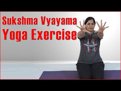 SUKSHMA VYAYAMA YOGA | Whole Body Exercise