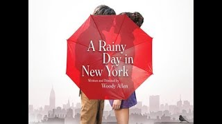 A Rainy Day in New York trailer