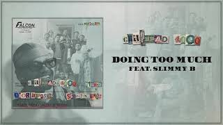 Guapdad 4000 - Doing Too Much (feat. Slimmy B) [Official Audio]