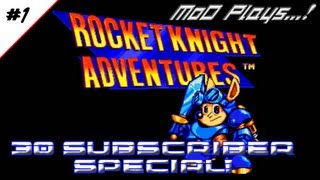 Rocket Kight Adventures(30 SUB SPECIAL!) Part 1: Introducing Sparkster