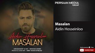 Aidin Hosseinloo - Masalan ( آیدین حسینلو - مثلا )