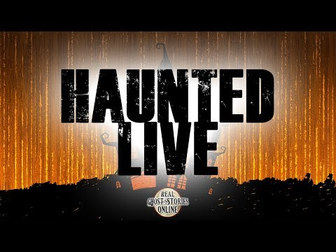 Haunted Live | Ghost Stories, Paranormal, Supernatural, Hauntings, Horror