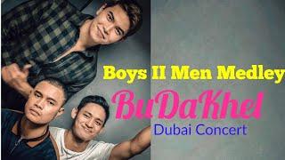 Boyz ¡¡ Men Medley   BuDaKhel   Dxb