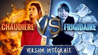 LA THEORIE DES BALLS - Chaudière VS Frigidaire (Version intégrale)