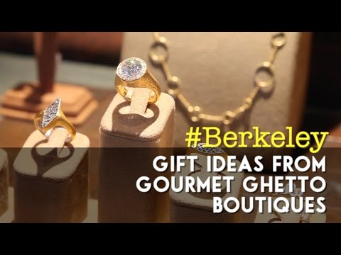 #Berkeley: gift ideas from Gourmet Ghetto boutiques
