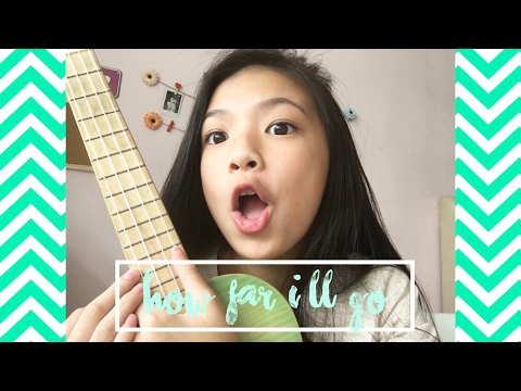 Elyn Leong - How Far I'll Go