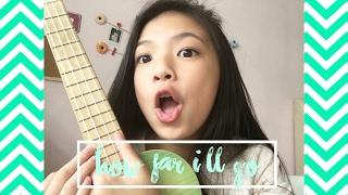 Elyn Leong - How Far I'll Go