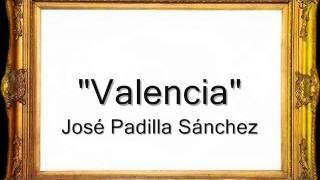 Valencia - José Padilla Sánchez [Pasodoble]