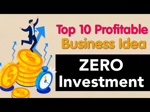 Top 10 most profitable startup businesses in Zero Investment | Zero Investment Business Ideas