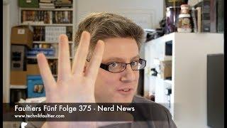 faultiers-funf-folge-375-nerd-news