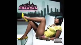 Shawnna - Gettin