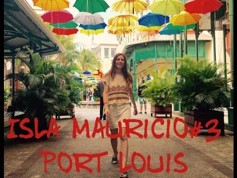 Port Louis. Capítulo 3 Mauricio