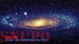 "Snupo "" Sita Ram Jai Jai Ram "" (Song by krishnabai e Mooji)"