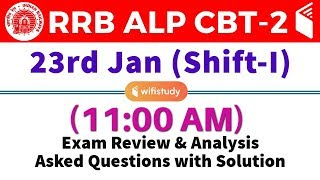 RRB ALP CBT-2 (23 Jan 2019, Shift-I) Exam Analysis & Asked Questions