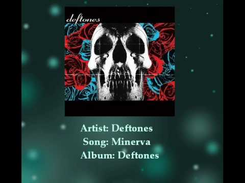 Deftones: Minerva Lyrics