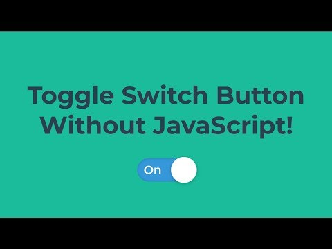 On/Off Toggle Switch Button With HTML/CSS (No JavaScript)
