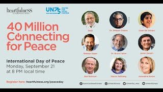 Join us for International Day of Peace | 8 PM Local Time | Connecting for Peace | Heartfulness|Daaji
