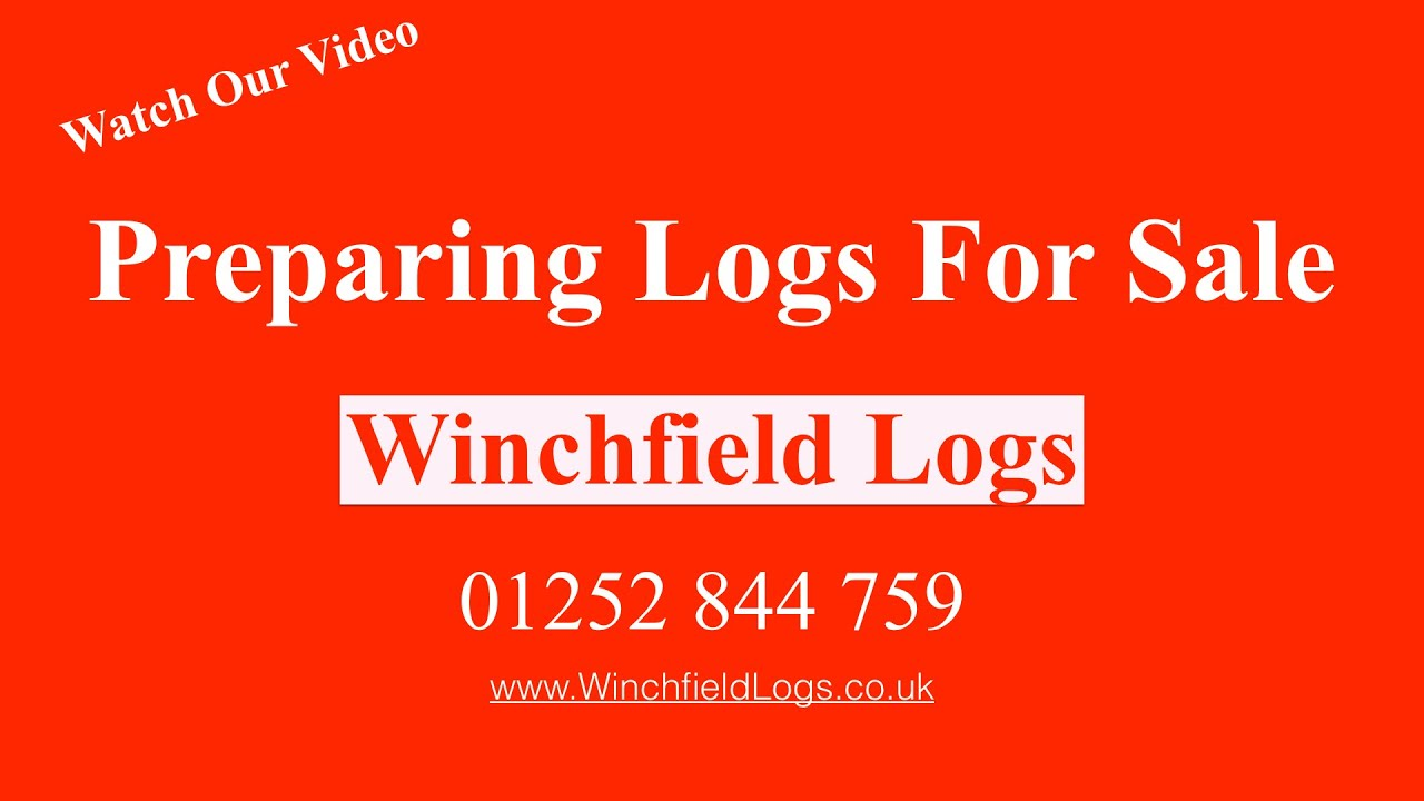 Winchfield Logs Preparing for Sale