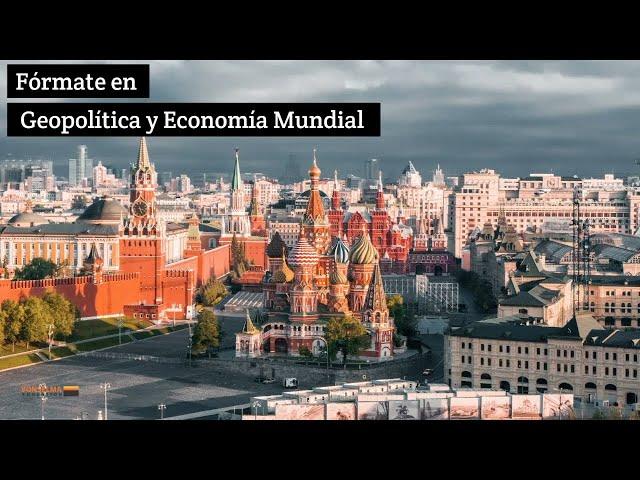 Máster en Geopolítica y Economía Mundial VONSELMA Education