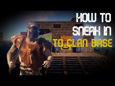 How to sneak in to a clan base