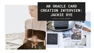 How Jackie Rye Made Her Own Tarot Deck: The Dream Weaver Tarot