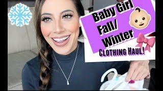 Baby Girl Fall/Winter Clothing Haul! || Babies R Us || Carter's || Gymboree || Chanelle Angelina