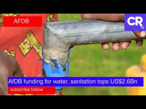African Development Bank spends big on water and sanitation