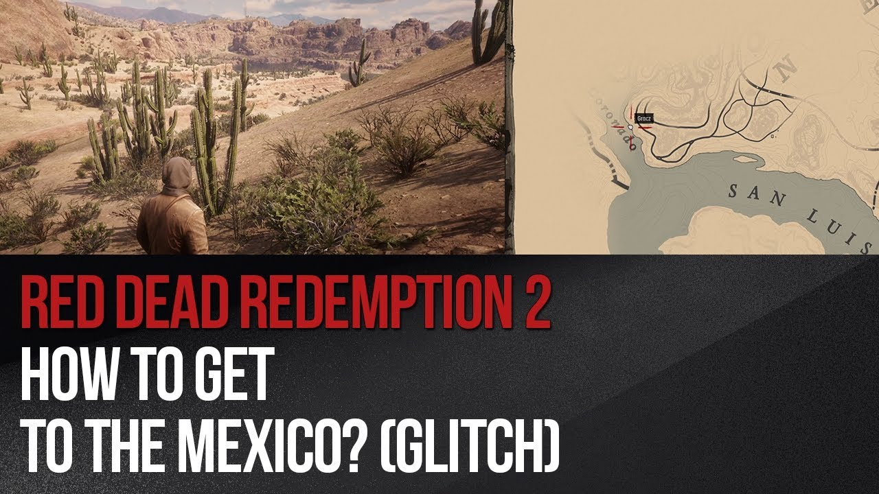 How to reach Mexico in RDR2? - Red Dead Redemption 2 Guide