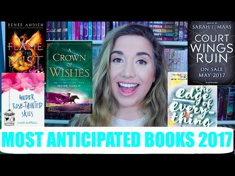 Most Anticipated Book Releases 2017!!!