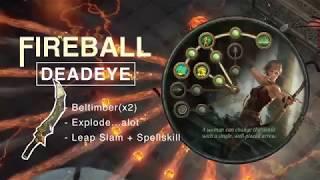 [Weird Build] Fireball Deadeye w/ Beltimbers + Carcass ! ~ Spell cast & leap slam is loveee