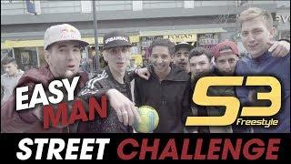 EASY MAN & S3 DOING CRAZY STREET CHALLENGE- EMSC #5