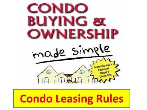 Condo Leasing Rules  | Condos | Condominiums