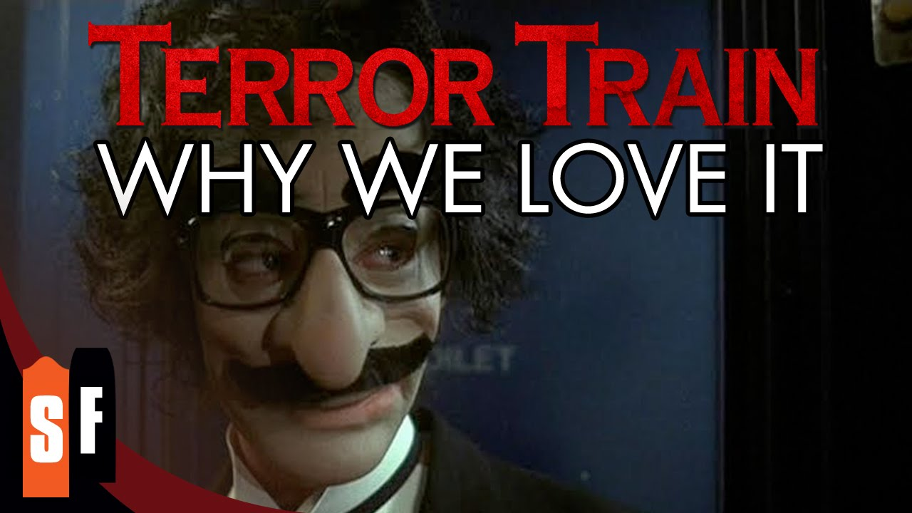 Terror Train - Why We Love It