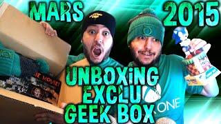 Déballage (Unboxing) | Exclu Geek Box: Mars 2015