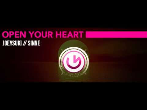 JoeySuki ft Sinne - Open Your Heart (Original Mix)