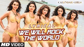 We Will Rock The World Full Song with LYRICS | Calendar Girls | T-Series
