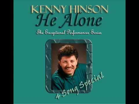 Kenny Hinson, He Alone