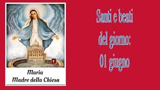 1 Giugno: Maria, Madre Della Chiesa.